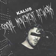 Social Movement Shortround Rework - KALUS