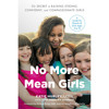 No More Mean Girls by Katie Hurley, read by Katie Hurley