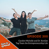 EP 300 Candice Michelle and Dr. KenGee Tag Team the Entrepreneurship Life