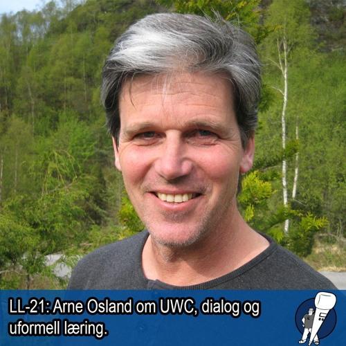 LL-21: Arne Osland om UWC, dialog og uformell læring
