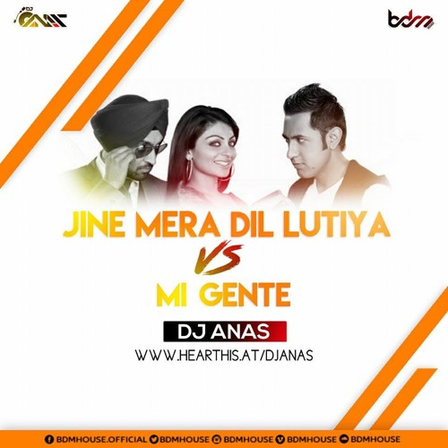 Jihne Mera Dil Luteya VS  Mi Gente (2017 Remix) - DJ ANAS