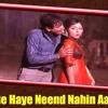 Haye Re Haye Neend Nahin Aaye (Humjoli 1970)16112017
