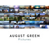 August Green - Pictures