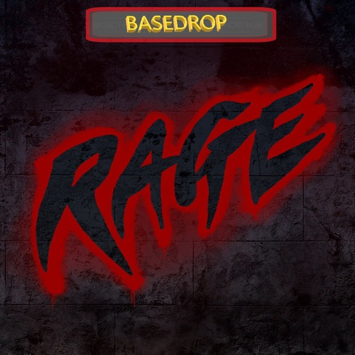 BASEDROP - Rage [OUT NOW!]
