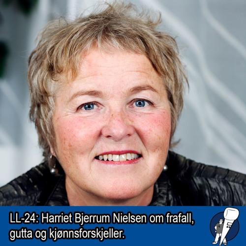 LL-24: Frafall, gutta og kjønnsforskjeller – i samtale med Harriet Bjerrum Nielsen