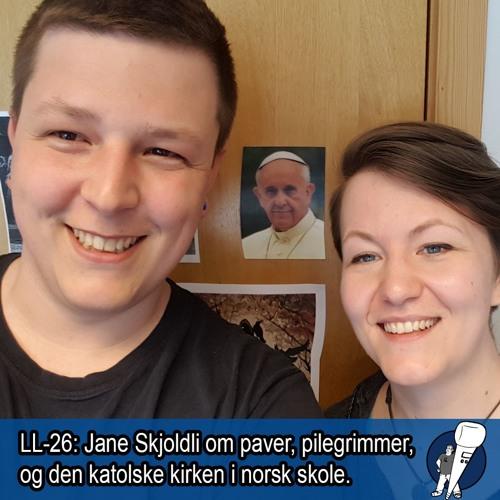 LL-26: Paven, pilegrimmer og den katolske kirken