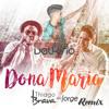 Thiago Brava - Dona Maria (feat. Jorge) [Dj Valkirio  Remix]