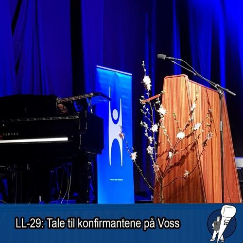 LL-29: Tale til konfirmantene (på Voss)