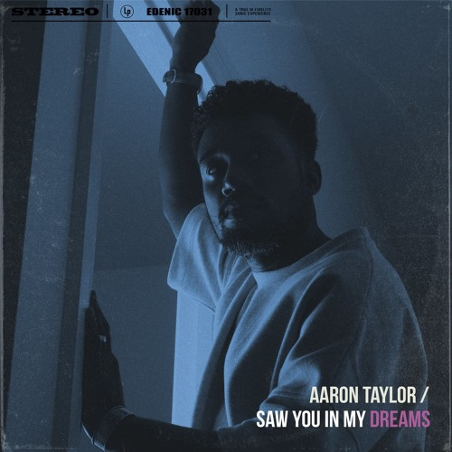 Aaron Taylor - Saw You In My Dreams