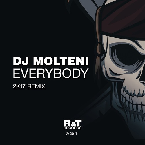 Dj Molteni - Everybody 2K17 Remix [OUT NOW]