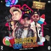 PARTY EN CASA - Ronald El Killa x Jowell Y Randy