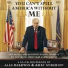 You Can't Spell America Without Me by Alec Baldwin & Kurt Andersen (Audiobook Extract)