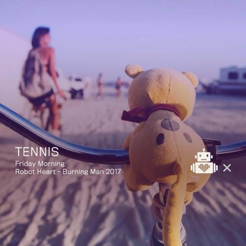 DJ Tennis - Robot Heart Ten Year Anniversary - Burning Man 2017