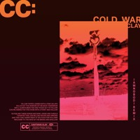 Cautious Clay - Cold War (Iamnobodi Remix)
