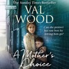A Mother's Choice by Val Wood (Audiobook Extract)Read by Anne Dover