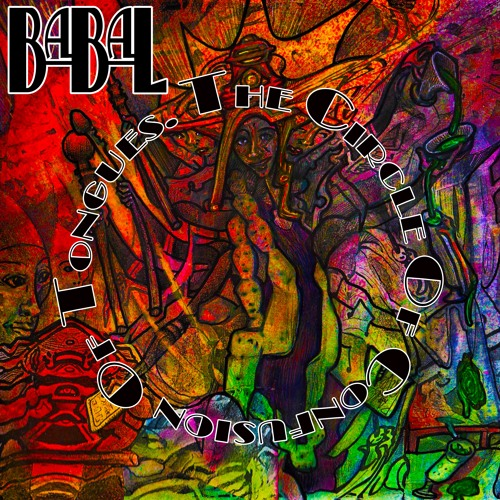 BABAL - The Circle of Confusion of Tongues (Sampler)