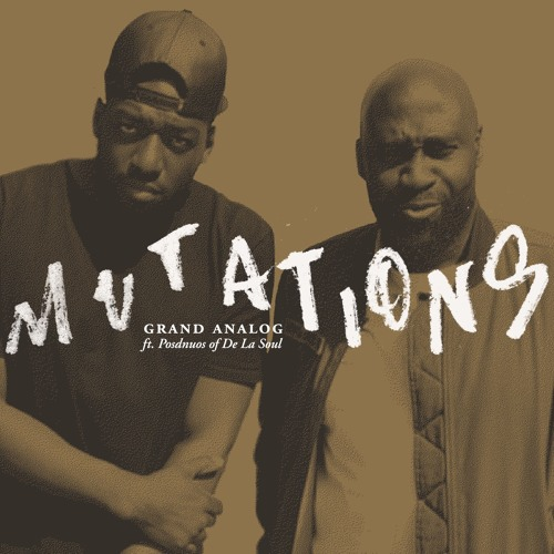 Mutations (feat. Posdnuos of De La Soul)