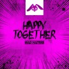 Mad Hatters - Happy Together [FREE DOWNLOAD]