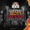 Gustavo Mota B2B Groove Delight @ XXXPERIENCE 21
