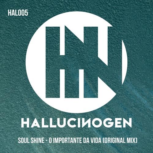 HAL005: Soul Shine - O Importante Da Vida [FREE DOWNLOAD]