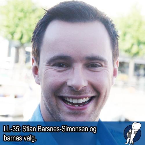LL-35: Stian Barsnes-Simonsen om Barnas valg