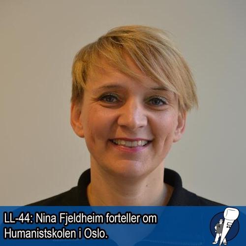 LL-44: Nina Fjeldheim forteller om Humanistskolen