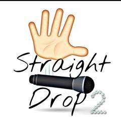 lowkey - Straight drop 2