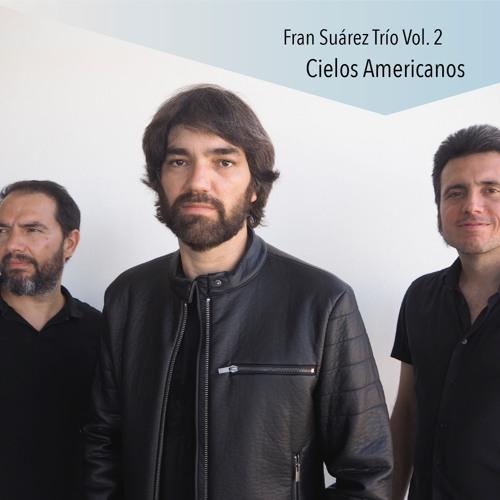 Fran Suárez Trío Vol 2. (master takes Cd album)