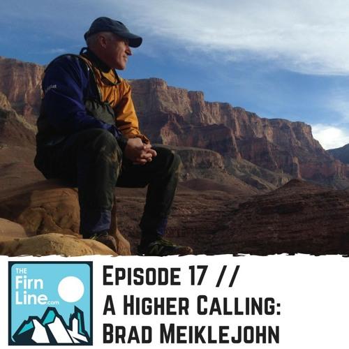 S1:E17 // A Higher Calling: Brad Meiklejohn