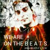 WE ARE ON THE B E A T S - AMA BEATS FLOW