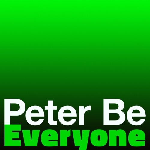Peter Be / Everyone