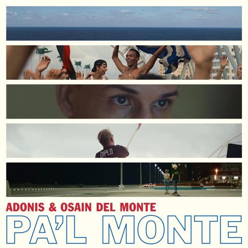 Adonis & Osaín Del Monte - Pa'l Monte