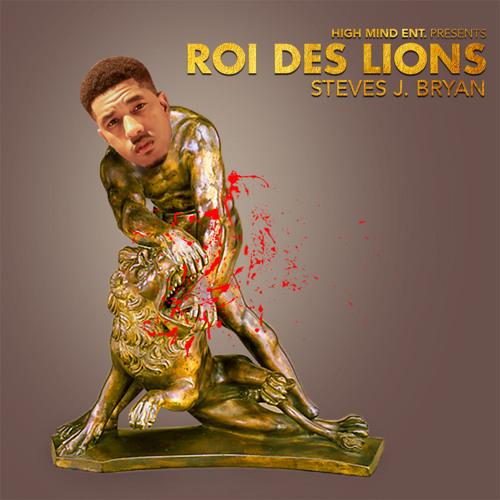 Steves J. Bryan - Roi Des Lions