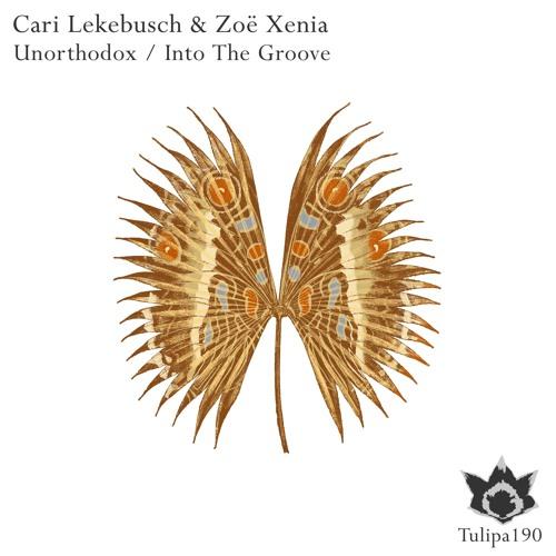 Cari Lekebusch & Zoe Xenia - Unorthodox (Original Mix)