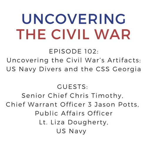 Episode 102: Uncovering the Civil War's Artifacts: US Navy Divers and the CSS Georgia