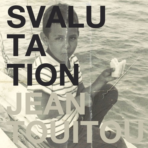 Jean Touitou feat HDR - Svalutation