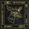 Download Kid Simius - The Flute Song (Paul Kalkbrenner Remix) Mp3