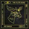 Kid Simius - The Flute Song (Paul Kalkbrenner Remix)