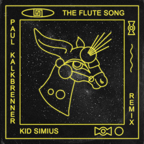 Kid Simius - The Flute Song (Paul Kalkbrenner Remix)