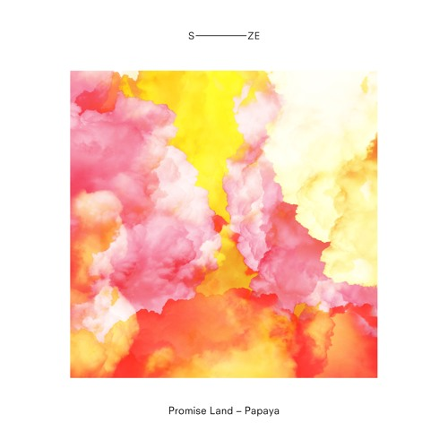 Promise Land | Papaya (Out now)