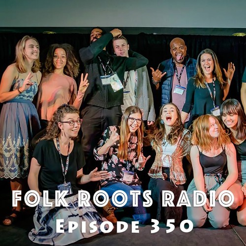Episode 350 - Folk Music Ontario Developing Artist Program 2017