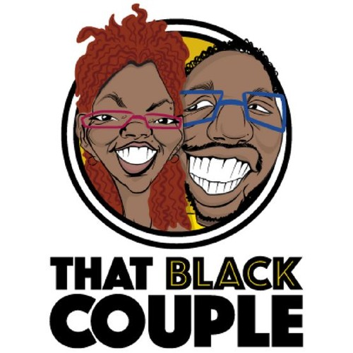 "#ThatBlackCouple Ep 10 - Why We're A ""No Football"" Household"