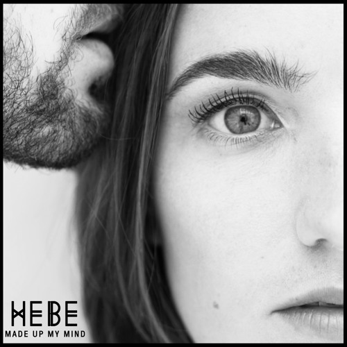 Made Up My Mind - HEBE