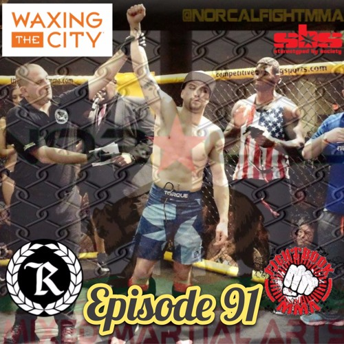Episode 91: @norcalfightmma Podcast Featuring Kody Vogels (@kl...