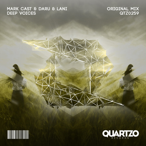 Mark Cast & Daru & Lani - Deep Voices (OUT NOW!) [FREE]