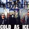 cold as ice by black light district