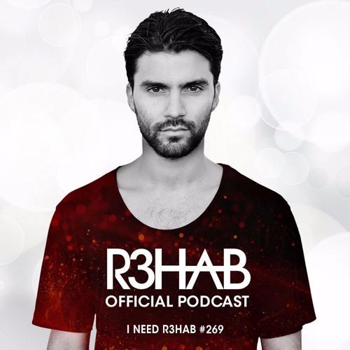 R3HAB - I NEED R3HAB 269