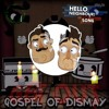 Get Out of the Gospel of Dismay (Mashup by C013 Huff)