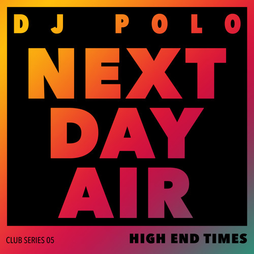 Dj Polo - Next Day Air