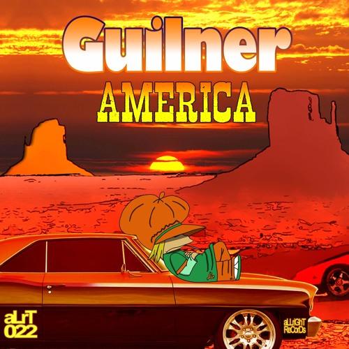 Guilner - America EP [aLrT022]